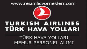 THY – Türk Hava Yolları Memur Personel Alımı
