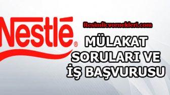 Nestle Mülakat Soruları Ve İş Başvurusu