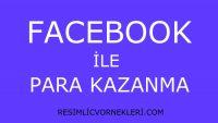Facebook İle Para Kazan