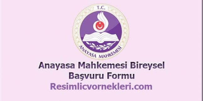 Anayasa Mahkemesi Bireysel Başvuru Formu