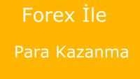 Forex İle Para Kazanma